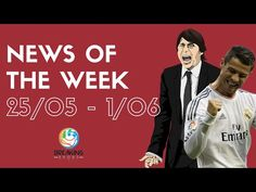 NEWS OF THE WEEK 25/05-1/06 - La settimana delle conferme - YouTube