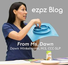 Professional Baby Feeding Tips from Miss Dawn, Speech Language Pathologist and Toddler Feeding Specialist