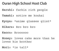 Basically a character summary of Ouran. It's so accurate it hurts.