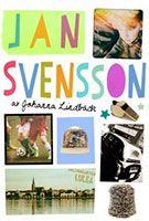 Har du börjat i en ny klass någon gång? Känt det där pirret, hur ska det bli? Maria har läst Johanna Lindbäcks nya tweeniefeelgood Jan Svensson.