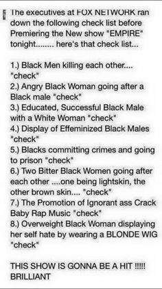 I don't support TV, movies or music that promotes negative stereotypes of the Black community