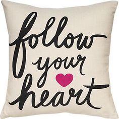 Follow Your Heart Pillow