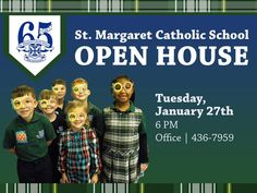 Visit St. Margaret Catholic School on Tuesday, January 27th to tour our school and learn more about our school programs and academic curriculum centered in Christ.