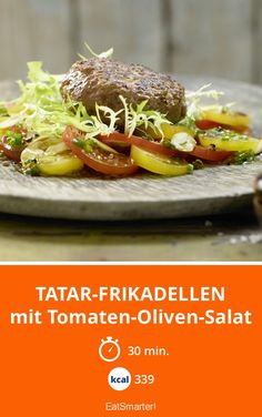 Tatar-Frikadellen - mit Tomaten-Oliven-Salat - smarter - Kalorien: 339 Kcal - Zeit: 30 Min. | eatsmarter.de