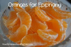 feast of the epiphany - oranges