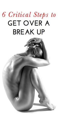 6 critical steps experts say are needed to cope with a break up & grow