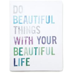 Forever 21 Fringe Studio Do Beautiful Things Notebook ($7.90) ❤ liked on Polyvore featuring home, home decor, stationery, text, words, backgrounds, quotes, filler, phrase and saying
