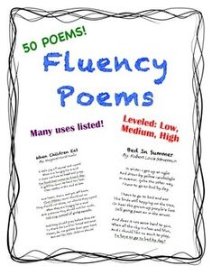 Build fluency with this set of 50 leveled poems! Title and author included with each poem. Initially created for 4th grade, but has been used in all elementary grade levels. Lower elementary introduces a poem a week, while upper elementary uses it to practice fluency. Leveled based on vocabulary, length, complexity, and repetition.