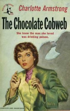 Pocket Books - The Chocolate Cobweb - Charlotte Armstrong