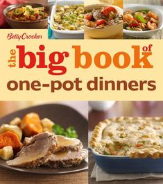 """Read """"Betty Crocker The Big Book of One-Pot Dinners"""" by Betty Crocker available from Rakuten Kobo. More than 200 family-friendly, delicious recipes for complete meals made in one pot With this book, home cooks have all . One Pot Dinners, Best Cookbooks, Vegetable Stew, Vegetable Bake, Lentil Curry, Food Reviews, Tea Recipes, Quiche Recipes, Dinner Recipes"""