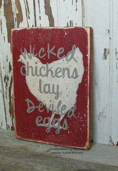 Wicked Chickens lay Deviled Eggs Sign