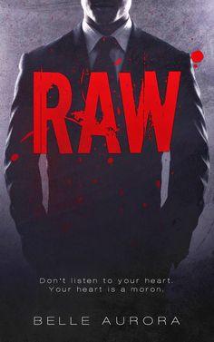 Bookadictas: RAW #1 -SAGA RAW FAMILY, BELLE AURORA