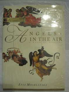 Angels in the Air: A Book of Mobiles: Ania Mochlinska: Art, Baroque, Museum OOP
