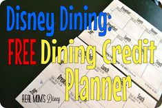 Free printable tool to help you schedule and keep track of your Disney Dining credits