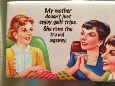 Mom's guilt trips