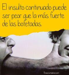 No a las agresiones verbales http://sobreviviendoasociopatasynarcisistas.blogspot.com.ar/