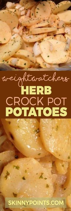herb crock pot potatoes come with only 3 weight watchers smart points.
