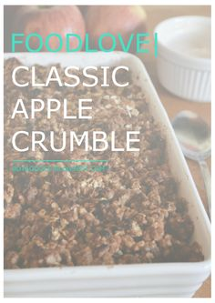 FOODLOVE | CLASSIC APPLE CRUMBLE CLICK FOR FULL RECIPE