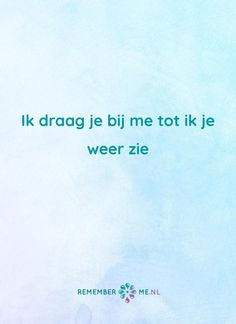 Kijk voor meer quotes over rouw en verlies op www.rememberme.nl/inspiratie/quotes #quote #quotes #rouw #verlies #afscheid #verdriet #qotd #quoteoftheday Word Board, Letter Board, Cool Words, Wise Words, Learn Dutch, Missing Quotes, Lose Something, Love You So Much, Your Story