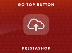 Adds a go top button for PrestaShop Ecommerce, Buttons, Ads, Logos, Logo, E Commerce, Plugs