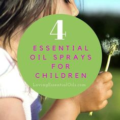 Essential oil sprays are great for kids because you know they are all natural and...