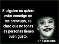 Sr. Sarcasmo
