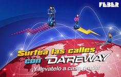 Surfea las calles con Dareway
