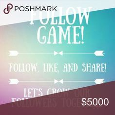 FOLLOW ME I FOLLOW YOU!!! Welcome to my first follow game!! I would like to reach my first goal of 10k Poshers!! It's simple! Just like this post, follow everyone who liked this post and then share to your followers! Don't forget to follow your host!! Thanks in advance!! 💖💖💖 Other
