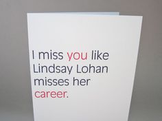 "Ha ha ha! Missing You Card, Funny Card - ""Lohan"" on Etsy, $3.50"