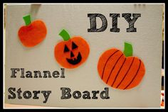 Love, Play, Learn- Easy and Frugal DIY Flannel Story Board