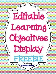 Learning Objectives Display - Editable!