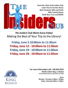 The Insider's Club at the King Branch! Make the most of your visit to the Library!