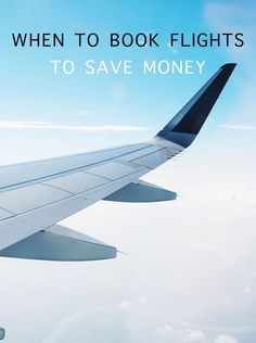 When to Book Flights to Save Money.  Wondering how to find and how to get cheap flights for travel in the US and international destinations? These tips and hacks will help you book flights on a budget, even if you don't want to buy your tickets last minute.  For how to book flights your family can afford to destinations you'll love, read this guide to travel planning! #budgettravel #flights #cheapflights #familytravel