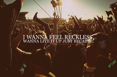 I wanna feel weightless and that would be enough.