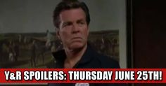 Y&R Spoilers: Thursday June 25th - Jack is Back!! Check more at https://soapshows.com/young-and-restless/recaps/jackisback