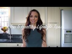▶ My Top 5 Tips for a Healthy Lifestyle! - YouTube
