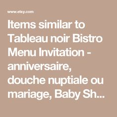 Items similar to Tableau noir Bistro Menu Invitation - anniversaire, douche nuptiale ou mariage, Baby Shower, n'importe quelle Occasion on Etsy