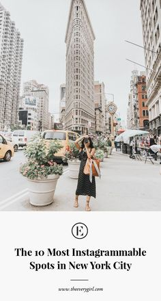 the 10 most instagrammable spots in new york city #nyc #nyctour #theeverygirl