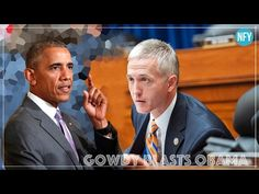 Trey Gowdy Is Obama's Worst Nightmare!!! Do you have 35 minutes to see what truths went on in the Democratic Administration during the previous 8 years?  If you are a responsible American Citizen you should take the 35 minutes to learn the truth.