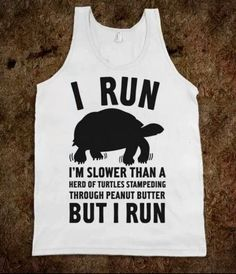 I do indeed run