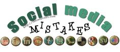 12 Social Media Mistakes Creative Businesses Make: Part One