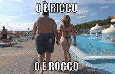 È Ricco...ma si chiama Rocco.