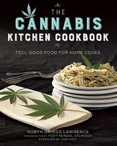 The Cannabis Kitchen Cookbook: Feel-Good Food for Home Cooks by Robyn Griggs Lawrence http://www.amazon.com/dp/1634502205/ref=cm_sw_r_pi_dp_nRECwb16TGEZ3