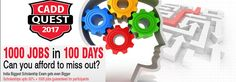 http://caddcentrenag.com/caddquest.html  CADD Quest'17 guarantees jobs 1000 for in 100 days and offers up to 50% discount on CAD courses Hurry Up ! Exam date is 11th, 12th, 18th and 19th February 2017   http://caddcentrenag.com/caddquest.html