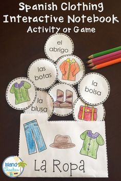 Spanish Clothing Game or Interactive Notebook Activity Learn Spanish Free, Spanish Lessons For Kids, Spanish Lesson Plans, How To Speak Spanish, Spanish 1, French Lessons, Spanish Alphabet, Preschool Spanish, Elementary Spanish