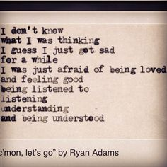 For Love and thought a love quote by Ryan Adams