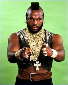 If you know me, you know I've loved Mr. T since I was a kid....