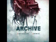 Archive - Controlling Crowds (full album)