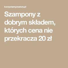 Szampony z dobrym składem - bez SLS Manicure, Blog, Nail Bar, Nails, Polish, Blogging, Manicures, Nail Manicure