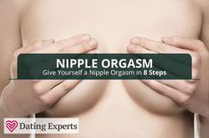 How to give a nipple orgasm